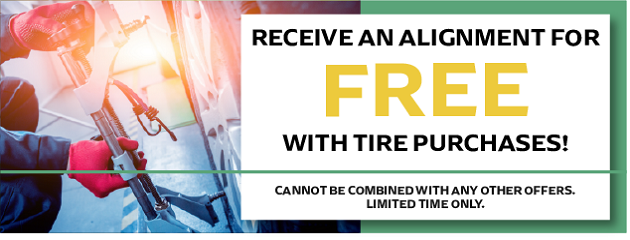 Receive an Alignment for FREE w/Tire Purchases!